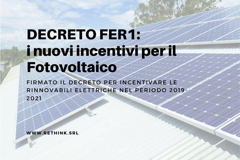 Incentivi per fotovoltaico ed eolico
